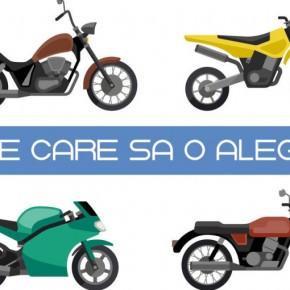 Cum alegem motocicleta potrivită